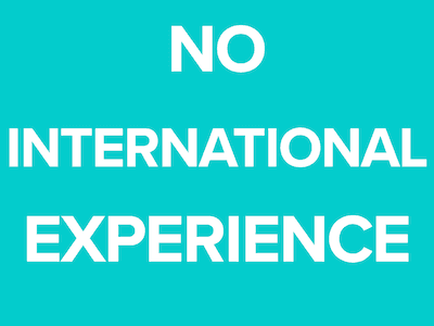 No International Experience